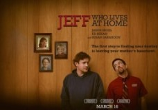 JEFF WHO LIVES AT HOME Movie Review