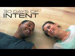 30 Days of Intent