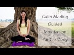 Calm Abiding Guided Meditation – Body As The Meditation Object