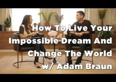 How To Change The World & Live Your Purpose w/ Adam Braun