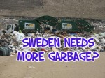 Importing Garbage for Energy is Good Business for Sweden